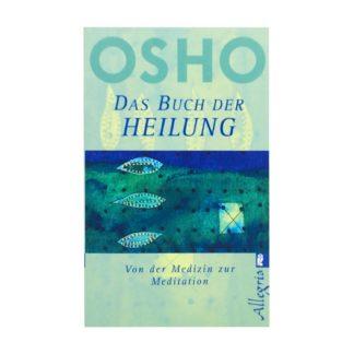 Das Buch der Heilung - Osho
