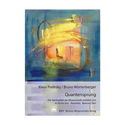 Quantensprung - Klaus Podirsky & Bruno Würtenberger