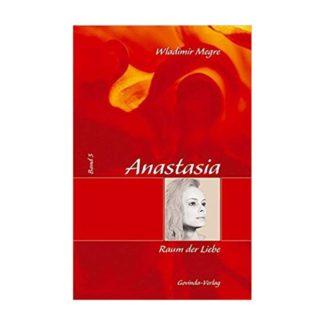 Anastasia Band 3 Raum der Liebe
