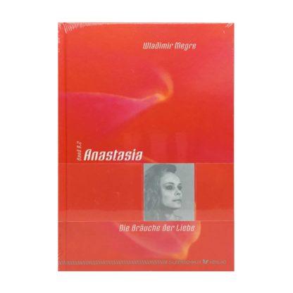 Anastasia Buch 8 Die Braeuche der Liebe
