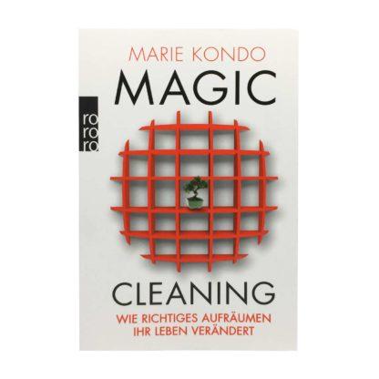 Magic Cleaning Wie richtiges Aufraeumen ihr Leben veraendert