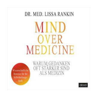 Hoerbuch Mind over Medicine