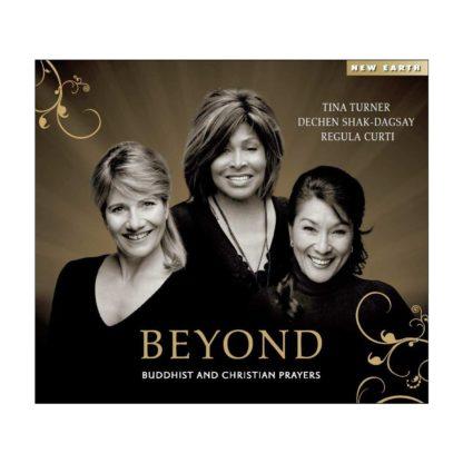 CD Beyond Tina Turner Regula Curti Dechen Shak Dagsay