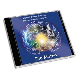 CD Die Matrix Michael Scheickl Werner Johannes Neuner