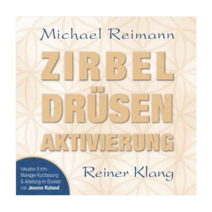 CD Zirbeldruesen Aktivierung Michael Reimann