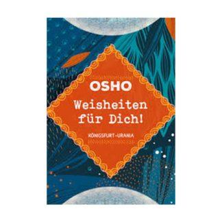 Osho Weisheiten fuer Dich