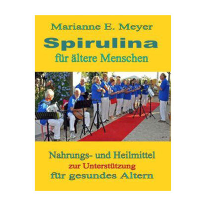 Buch Spirulina fuer aeltere Menschen
